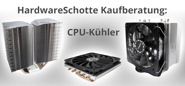 Welchen CPU-Kühler brauche ich?